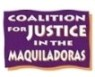 Coalition for Justice in the Maquiladoras