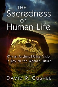 Sacredness of Human Life